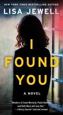 I Found You: A Novel Cover Image