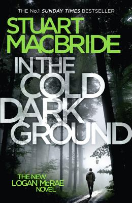 In the Cold Dark Ground (Logan McRae #10) Cover Image