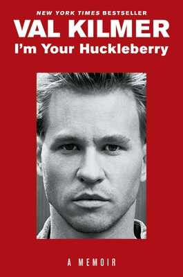 I'm Your Huckleberry: A Memoir Cover Image