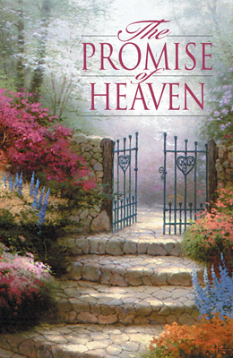 The Promise of Heaven (Pack of 25) (Proclaiming the Gospel) Cover Image