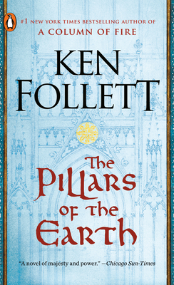 The Pillars of the Earth: A Novel (Kingsbridge) Cover Image