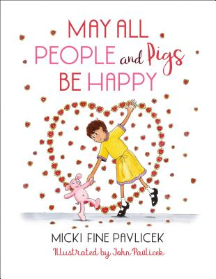 May All People and Pigs Be Happy Cover Image