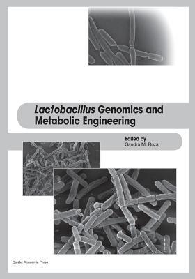 Lactobacillus Genomics and Metabolic Engineering Cover Image