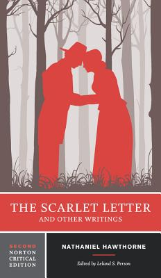 The Scarlet Letter and Other Writings (Norton Critical Editions) Cover Image