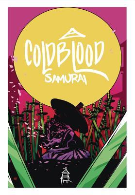 Cold Blood Samurai Volume 1 Cover Image