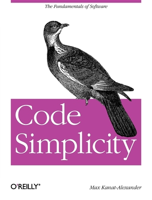 Code Simplicity: The Fundamentals of Software Cover Image