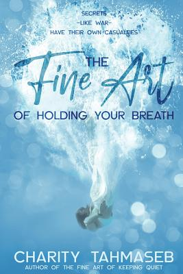 The Fine Art of Holding Your Breath Cover Image