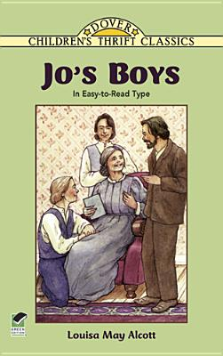 Jo's Boys: In Easy-To-Read Type (Dover Children's Thrift Classics) Cover Image