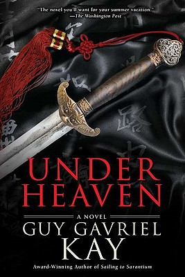 Under Heaven (Paperback) By Guy Gavriel Kay