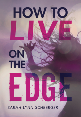 How to Live on the Edge Cover Image