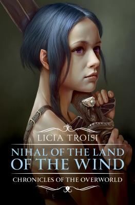Nihal of the Land of the Wind (Chronicles of the Overworld #1) Cover Image