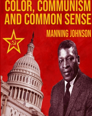 Color, Communism And Common Sense Cover Image
