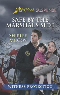 Safe by the Marshal's Side Cover