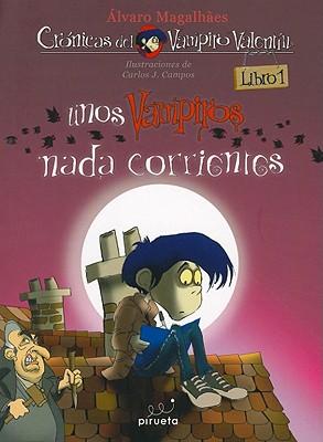 Unos Vampiros nada Corrientes = Nothing Ordinary Vampires Cover Image
