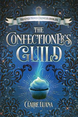 The Confectioner's Guild Cover Image