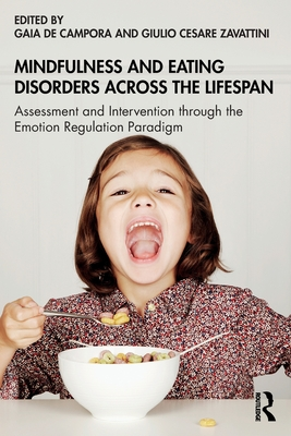 Mindfulness and Eating Disorders Across the Lifespan: A New Model for Children and Young People Cover Image