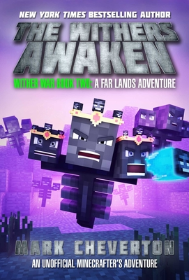 The Withers Awaken: Wither War Book Two: A Far Lands Adventure: An Unofficial Minecrafter's Adventure Cover Image