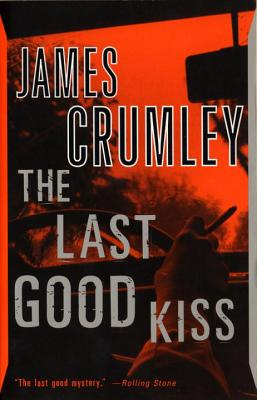 The Last Good Kiss (C.W. Sughrue #1) Cover Image