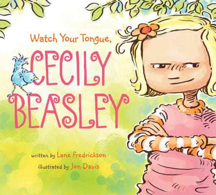 Watch Your Tongue, Cecily Beasley Cover