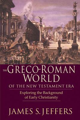 Cover for The Greco-Roman World of the New Testament Era