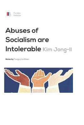 Abuses of Socialism Are Intolerable Cover Image