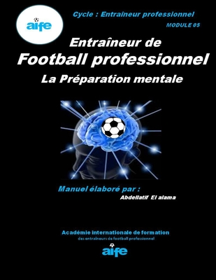 Football professionnel: La Préparation mentale Cover Image