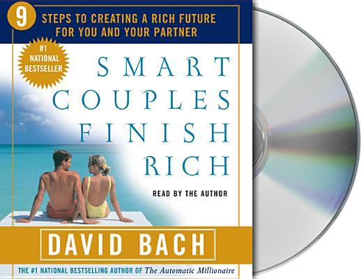 Smart Couples Finish Rich: Nine Steps to Creating a Rich Future for You and Your Partner Cover Image