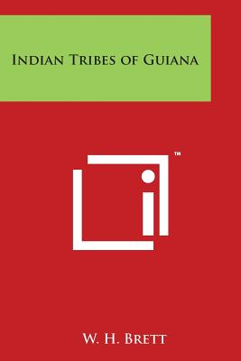 Indian Tribes of Guiana Cover Image