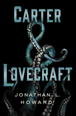 Carter & Lovecraft: A Novel Cover Image
