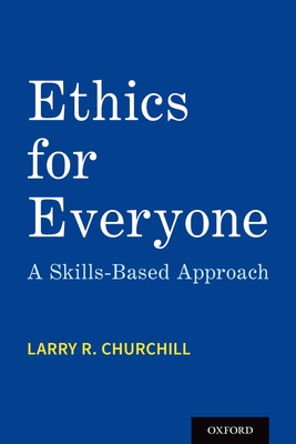 Ethics for Everyone: A Skills-Based Approach Cover Image