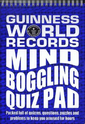 Guinness World Records: Mind Boggling Quiz Pad Cover Image