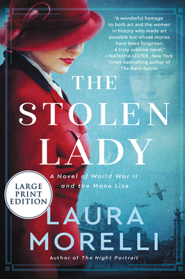 The Stolen Lady: A Novel of World War II and the Mona Lisa Cover Image