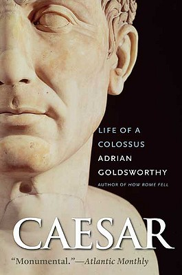 Caesar: Life of a Colossus Cover Image