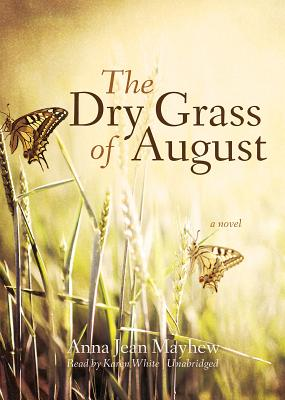 The Dry Grass of August Cover