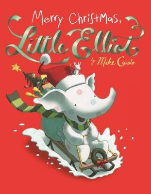 Merry Christmas, Little Elliot Cover Image