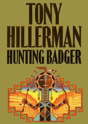 Hunting Badger (A Leaphorn and Chee Novel) Cover Image