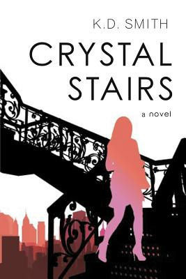 Crystal Stairs Cover Image
