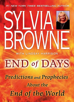 End of Days: Predictions and Prophecies About the End of the World Cover Image