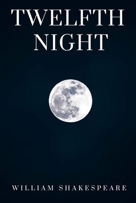 Twelfth Night: What You Will is a romantic comedy Cover Image