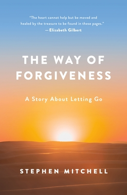 The Way of Forgiveness: A Story About Letting Go Cover Image