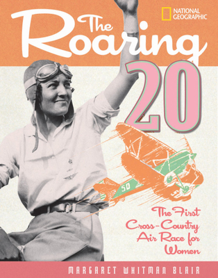 The Roaring Twenty: The First Cross-Country Air Race for Women Cover Image