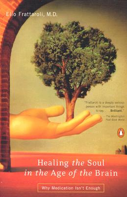 Cover for Healing the Soul in the Age of the Brain