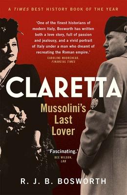 Claretta: Mussolini's Last Lover Cover Image
