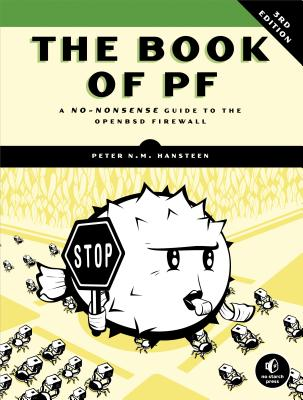 The Book of PF: A No-Nonsense Guide to the OpenBSD Firewall Cover Image