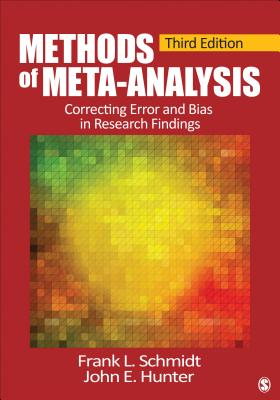 Methods of Meta-Analysis: Correcting Error and Bias in Research Findings Cover Image