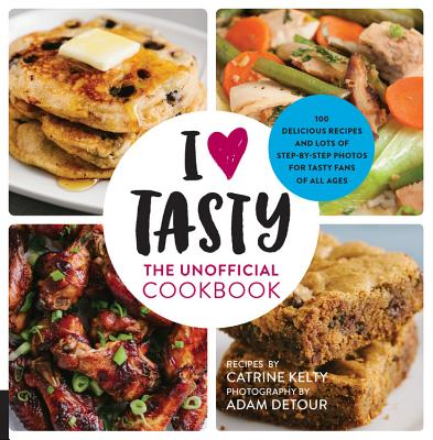 I Love Tasty: The Unofficial Cookbook Cover Image