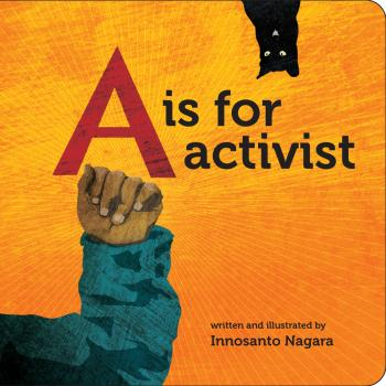 A is for Activist (Board Book) Cover Image