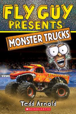 Fly Guy Presents: Monster Trucks (Scholastic Reader, Level 2) Cover Image