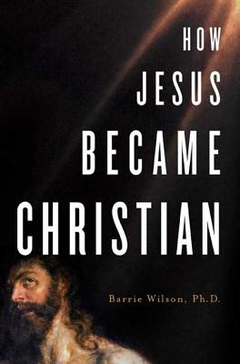 How Jesus Became Christian Cover