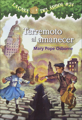 Terremoto Al Amanecer (Earthquake in the Early Morning) (Magic Tree House #24) Cover Image